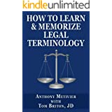How to Learn & Memorize Legal Terminology ... Using a Memory Palace Specifically Designed for Memorizing the Law & Its Preced