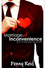 Marriage of Inconvenience (Knitting in the City Book 7) Kindle Edition