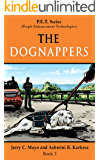 The Dognappers (P.E.T. Series Book 3)