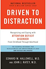 Driven to Distraction (Revised): Recognizing and Coping with Attention Deficit Disorder Paperback