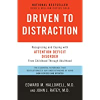Driven to Distraction: Recognizing and Coping with Attention Deficit Disorder