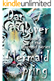 Mermaid Spring (Mermaid Series Book 2)