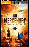 The Mercenary (The War Chronicles Book 1)