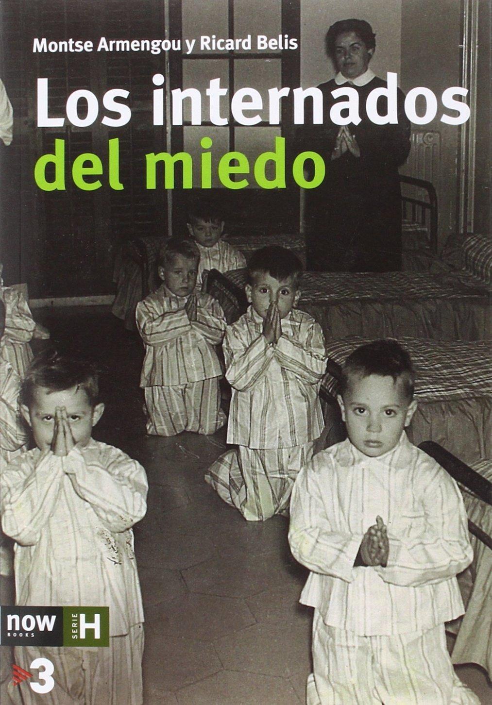 Los internados del miedo: Amazon.es: Montse Armengou i Martín, Ricard Belis i Garcia, Paul Preston: Libros