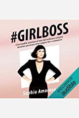 #Girlboss: L'incroyable aventure d'une décrocheuse scolaire devenue patronne d'un empire du e-commerce Audible Audiobook