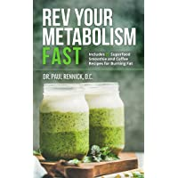 Rev Your Metabolism Fast: Lose Weight Using Coconut Oil and Keto Metabolic Nutrition...