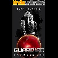 Guardian (Prison Planet Book 1)