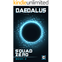 Daedalus: Squad Zero (Book Two)