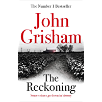 The Reckoning: the electrifying new novel from bestseller John Grisham