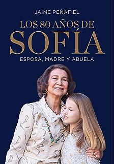 Sofía. Nuestra reina eBook: Enríquez, Carmen: Amazon.es: Tienda Kindle
