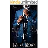 A Billionaire's Love (A Billionaire's Infatuation Series)