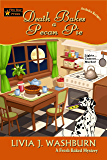Death Bakes a Pecan Pie (Fresh-Baked Mystery Book 14)