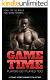 GAME TIME: Steamy Sport Romance