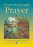 Conversational Prayer: A Constant Friendship with Jesus (Devotional)