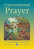 Conversational Prayer: A Constant Friendship with Jesus (Devotional)