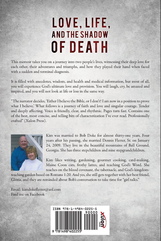 Love, Life, And The Shadow Of Death: Kim Doke Fletter: 9781498402255:  Amazon.com: Books