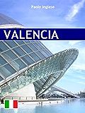 Valencia. Ed. Italiana (RLI CLASSICI) (Italian Edition)
