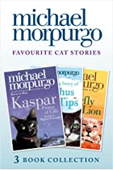 Favourite Cat Stories: The Amazing Story of Adolphus Tips, Kaspar and The Butterfly Lion Kindle Edition