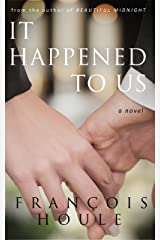 It Happened to Us: A Novel Kindle Edition