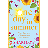 One Day In Summer: The perfect summer read from #1 bestseller Shari Low