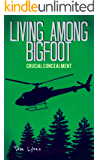Living Among Bigfoot: Crucial Concealment