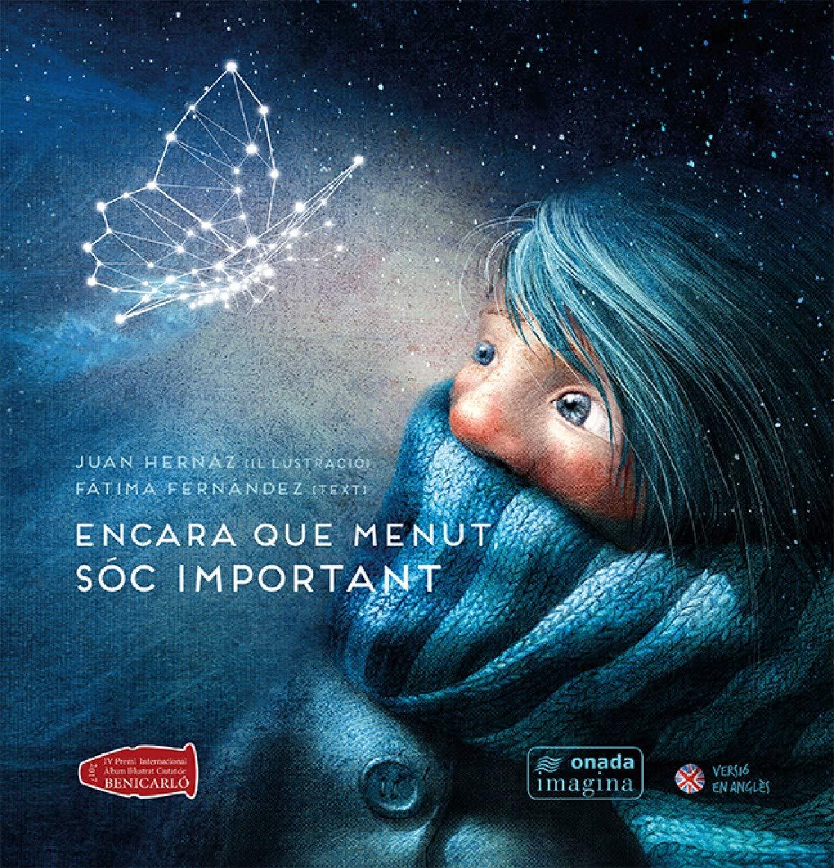 Encara que menut, sóc important: 15 (Imagina): Amazon.es: Muñiz Hernaz,  Juan Ángel, Fernández Méndez, Fátima: Libros