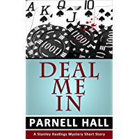 Deal Me In (Stanley Hastings Mystery, A Short Story)