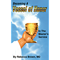 Becoming a Vessel of Honor