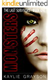 Monsters (The Last Survivors Book 1)
