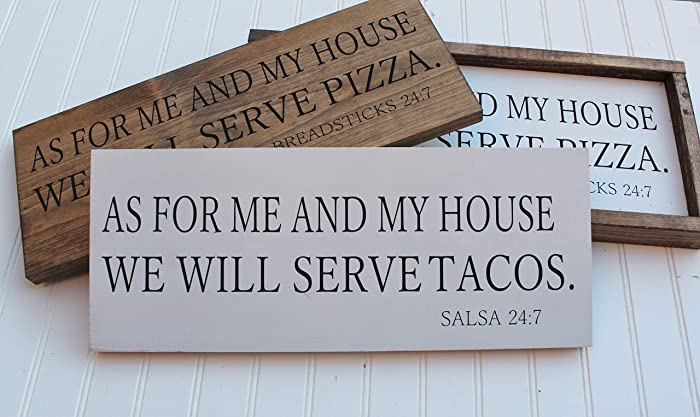 Amazoncom As For Me And My House We Will Serve Tacos Sign Handmade