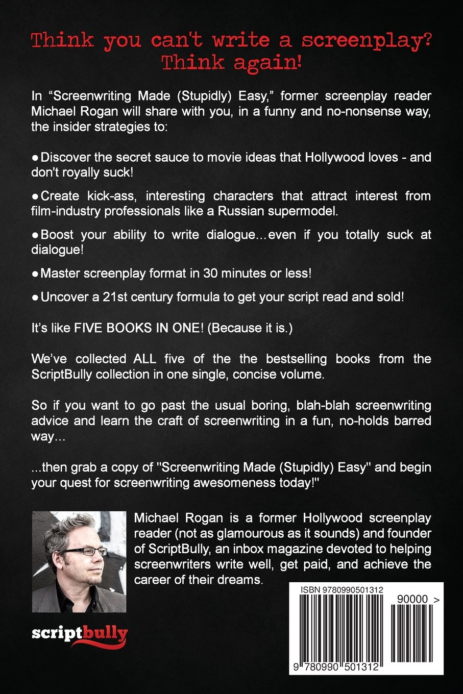 screenwriting made stupidly easy the ultimate scriptbully guide