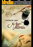 Lettere per Vittoria: Duologia di Stefano e Vittoria #1