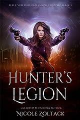 Hunter's Legion: A Mayhem of Magic World Story (Rebel, Supernatural Bounty Hunter Book 3) Kindle Edition