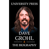 Dave Grohl Book: The Biography of Dave Grohl
