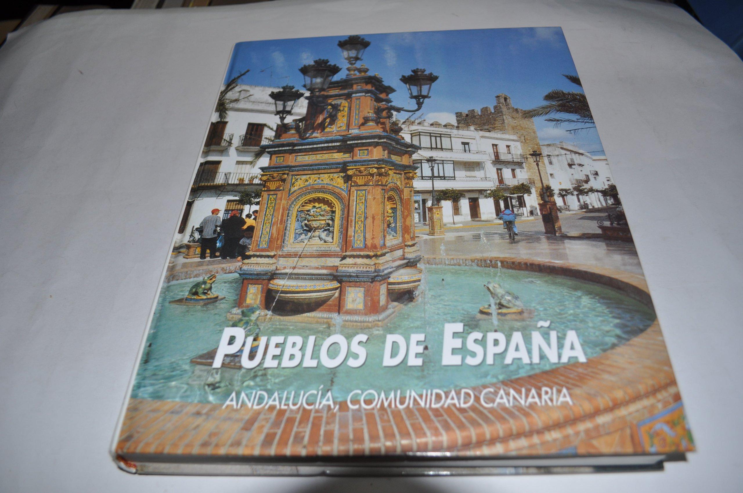 Pueblos de España: Andalucía y comunidad canaria: Vol.VI: Amazon ...
