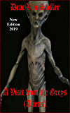 A Visit From The Greys (Aliens) (31 Horrifying Tales From The Dead Book 1)