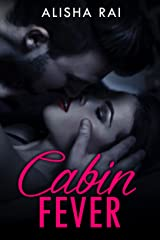 Cabin Fever Kindle Edition