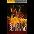 Baleful Betrayal (Overworld Chronicles Book 12)