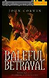 Baleful Betrayal (Overworld Chronicles Book 12) (English Edition)