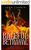 Baleful Betrayal (Overworld Chronicles Book 12)