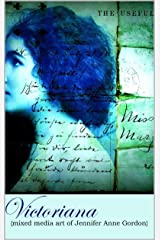 Victoriana - Mixed Media Art Kindle Edition