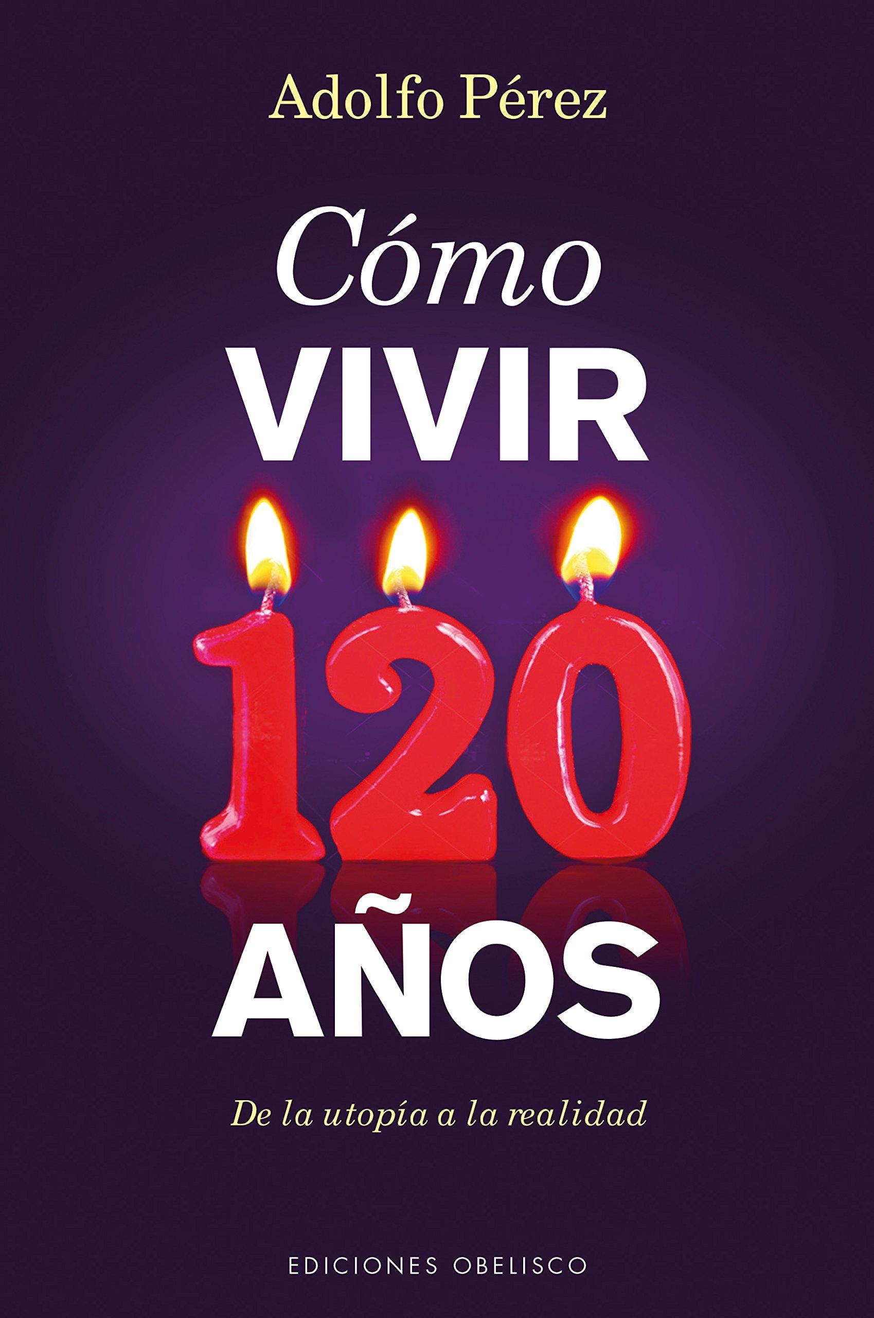 Download Como vivir 120 anos (Spanish Edition) PDF
