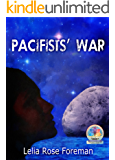 Pacifists' War (Shatterworld Trilogy Book 3)