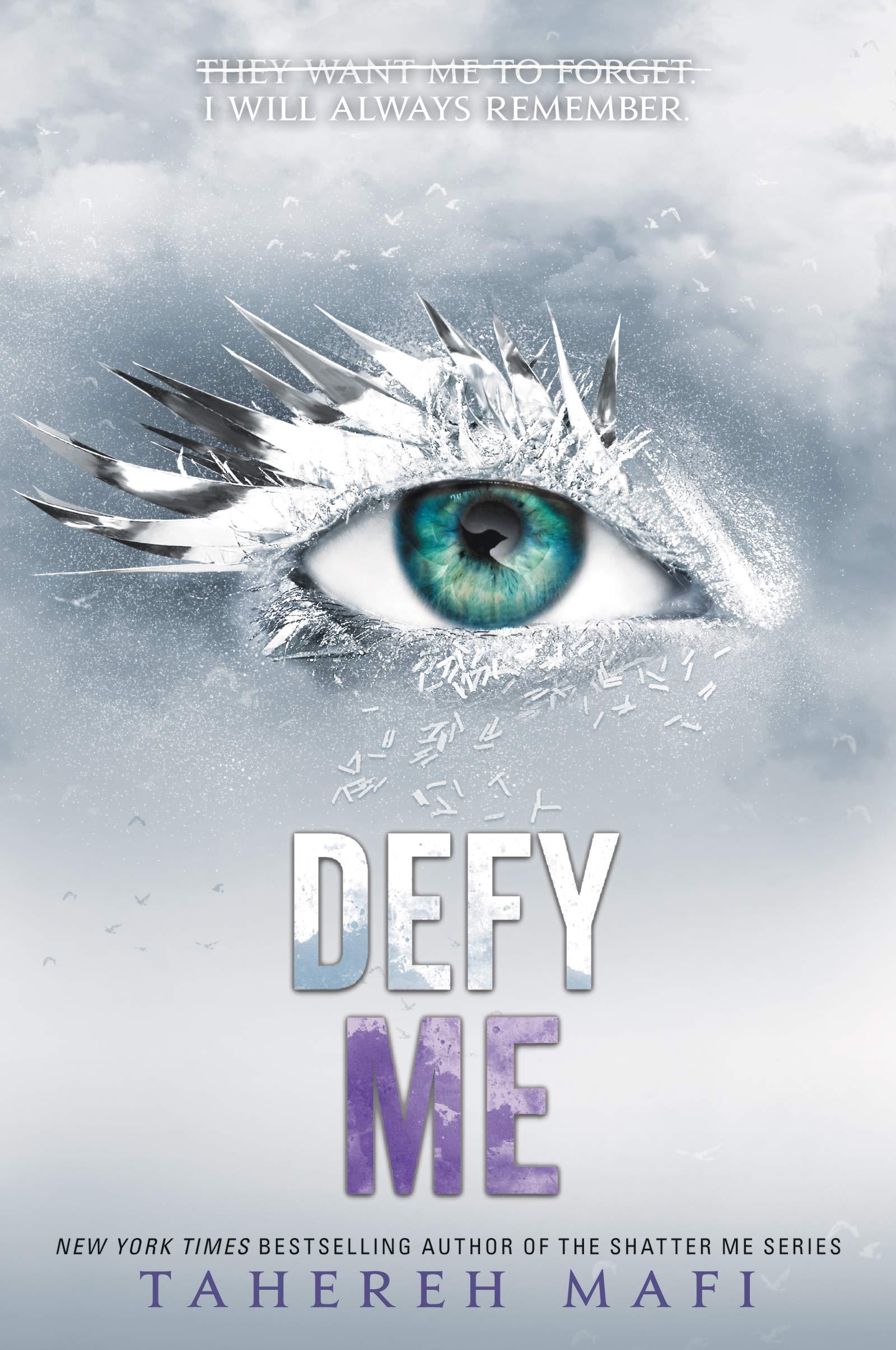 Amazon.com: Defy Me (Shatter Me Book 5) (9780062676405): Mafi, Tahereh:  Books