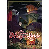 The Ancient Magus' Bride Vol. 6 (The Ancient Magus' Bride, 6)