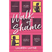 Walk of Shame: A sparkling feel-good rom-com from the bestselling author of The Prenup! (Love Unexpectedly Book 4…
