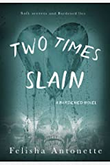 Two Times Slain: A Burdened Novel Book 3 Kindle Edition