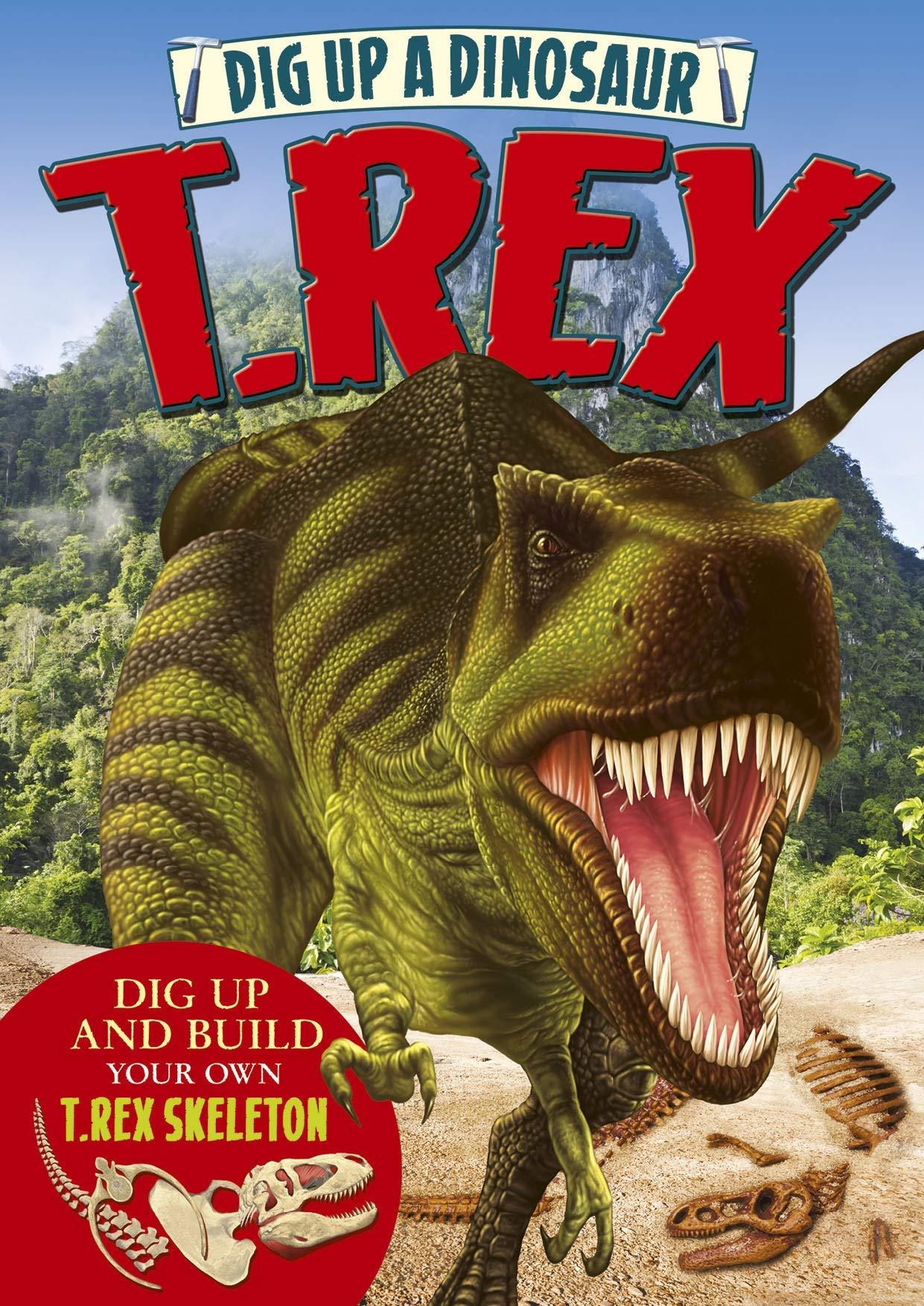 Dig Up a Dinosaur: T. Rex PDF