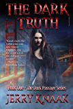 The Dark Truth (The Dark Passage Series Book 1)