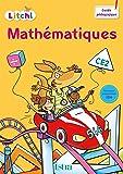 Litchi Mathématiques CE2 - Guide pédagogique du fichier élève - Ed. 2017